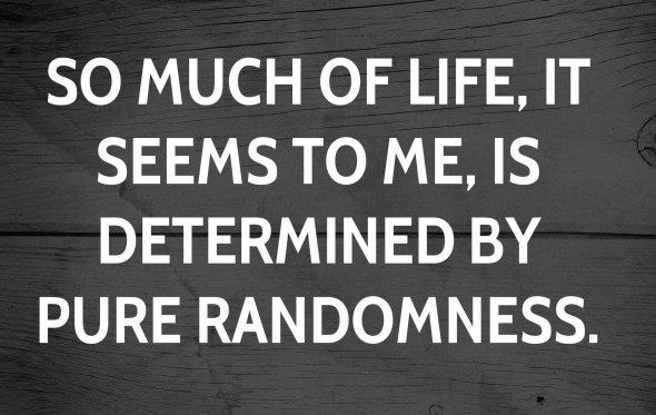 pure randomness