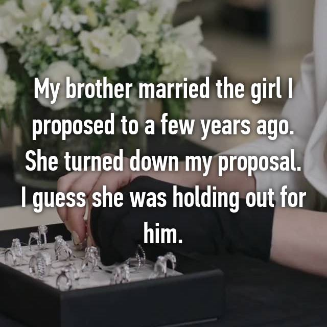 19-she-turned-down-my-proposal