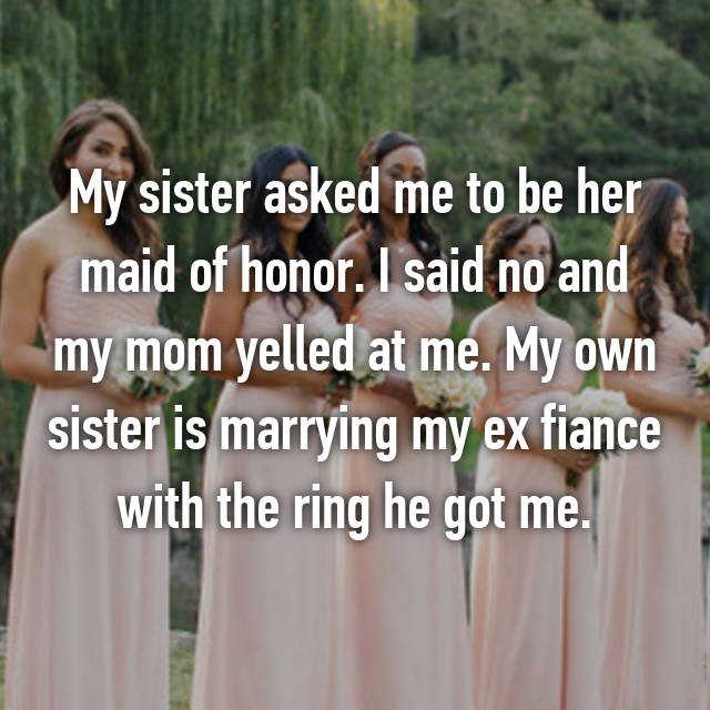 5-asked-me-to-be-her-maid-of-honor