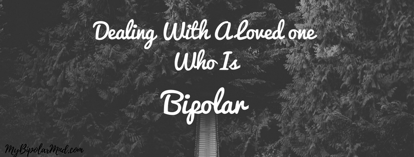 Dealing-with-a-loved-one-who-is-bipolar
