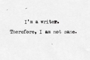 i-am-a-write-not-sane